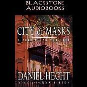 City of Masks: A Cree Black Thriller | Daniel Hecht