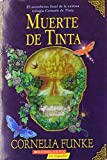 Muerte De Tinta: (Spanish language edition of Inkdeath) (Inkheart Trilogy) (Spanish Edition)