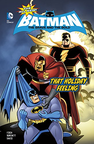 That Holiday Feeling (The All-New Batman: The Brave and the Bold)