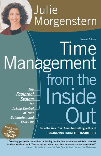 Time Management from the Inside Out, Second Edition: The Foolproof System for Taking Control of Your Schedule — and Your Life