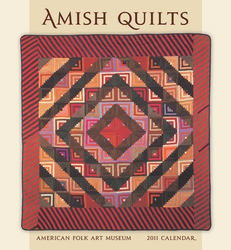 Amish Quilts 2011 Wall Calendar by American Folk Art Museum (2010-07-30)