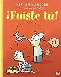 img - for ?de??d???Fuiste t?de?ed???! (A La Orilla Del Viento) (Spanish Edition) by Mansour Manzur Vivian (2007-01-01) book / textbook / text book