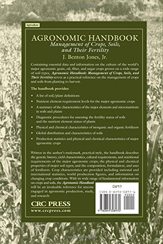 Agronomic Handbook: Management of Crops, Soils and Their Fertility