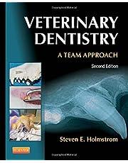 Veterinary Dentistry: A Team Approach, 2e by Holmstrom DVM, Steven E. 2nd (second) Edition (7/5/2012)