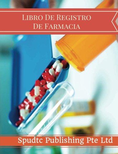Libro De Registro  De Farmacia  [Publishing Pte Ltd, Spudtc] (Tapa Blanda)