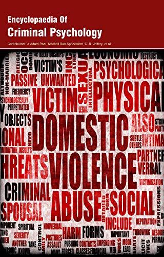 Encyclopaedia of Criminal Psychology (3 Volumes)
