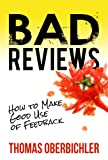 Bad Reviews: How to Make Good Use of Feedback (Applied NLP for Authors and Writers)