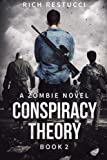 Conspiracy Theory: Volume 2 (The Zombie Theories)