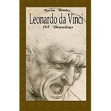 Leonardo da Vinci: 197 Drawings (The Art of Drawing) (Volume 1)