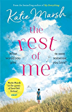 The Rest of Me: the uplifting new novel from the bestselling author of My Everything (English Edition)