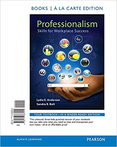 Professionalism: Skills For Workplace Success, Student Value Edition (4th  Edition) 4th Edition  Professionalism In The Workplace