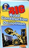 Vhs Big Road Construction and Demolition