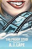 100 Proof Stud, A. Lape, 1499305230