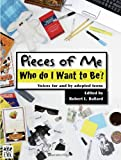 Pieces of Me: Who do I Want to Be