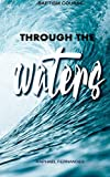Baptism Course - Through the Waters