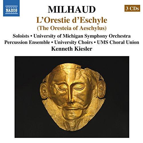 Milhaud: L'Orestie d'Eschyle (The Oresteia of Aeschylus)