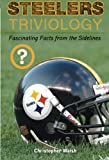 Steelers Triviology, Christopher Walsh, 1600786219