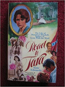 Book Road to Tara: The life of Margaret Mitchell