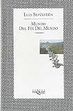Mundo del Fin del Mundo, Luis Sepúlveda and Luis Sepúlveda, 8483106213