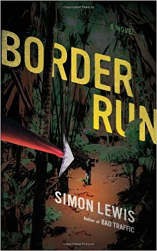 Border Run: Amazon.es: Simon Lewis: Libros en idiomas ...