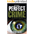 Mystery: Perfect Crime (Davenport Mystery Crime Thriller)
