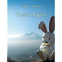 Passion Japon: À la découverte du Japon moderne