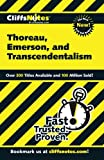 emerson and thoreau - CliffsNotes on Thoreau, Emerson, and Transcendentalism (Cliffsnotes Literature Guides)