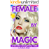 Female By Magic: A Gender-Swap Fairy-Tale