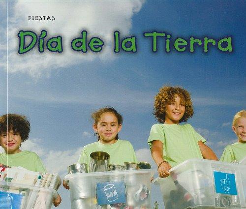 Dia de la Tierra / Earth Day (Bellota: Fiestas / Acorn: Holidays and Festivals) por Rebecca Rissman