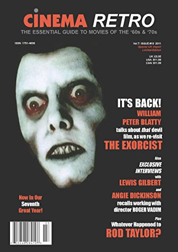 Cinema Retro Issue #19 the Exorcist Angie Dickinson Rod Taylor William Peter Blatty the Sound of Music James Bond