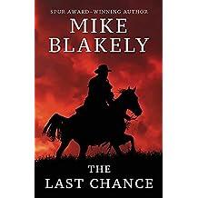 The Last Chance (Wheeler Publishing Large Print Western)