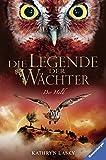 Die Legende der Wächter, Band 16: Der Held