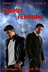 Vampire rEvolution (Fangs & Halos Book 3)