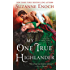 My One True Highlander: A No Ordinary Hero Novel
