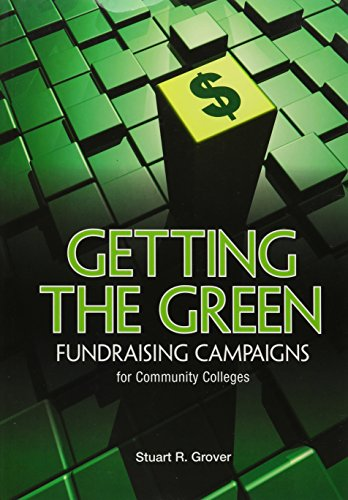 Getting the Green: Fundraising Campaigns for Community Colleges