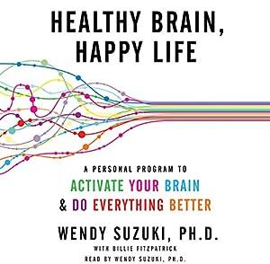 Healthy Brain, Happy Life Audiobook