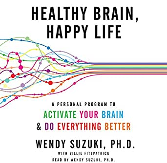 Amazoncom Healthy Brain Happy Life A Personal Program To