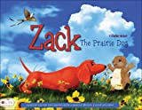 Zack the Prairie Dog, S. Charles Decker, 1606046497