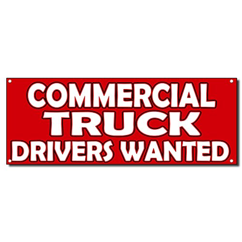 Commercial Truck Driver Wanted 13 Oz Vinyl Banner Sign 4 ...