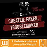 Cheater. Faker. Troublemaker. | Jenny Rosen