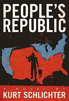 Peoples Republic Kurt Schlichter ebook