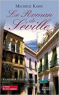 Le roman de Séville par Michèle Kahn