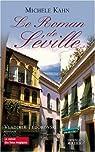Le roman de Séville par Kahn