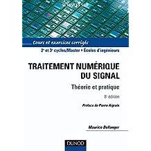 Traitement numérique du signal - 8e éd. : Théorie et pratique (Sciences de l'ingénieur) (French Edition)