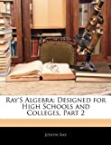 Ray's Algebr, Joseph Ray, 1143113071
