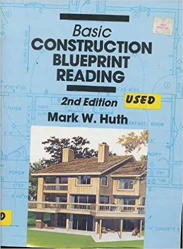 Basic construction blueprint reading 2 mark w huth basic construction blueprint reading 2 subsequent edition malvernweather Image collections