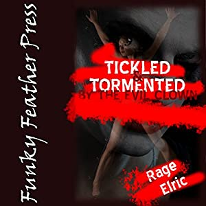 Tickled and Tormented by the Evil Clown Audiobook