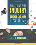 img - for Succeeding with Inquiry in Science and Math Classrooms book / textbook / text book