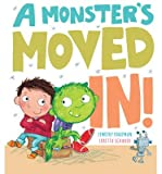 A Monster's Moved in!(Hardback) - 2015 Edition