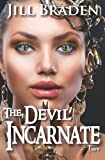 The Devil Incarnate, Jill Braden, 1938757084
